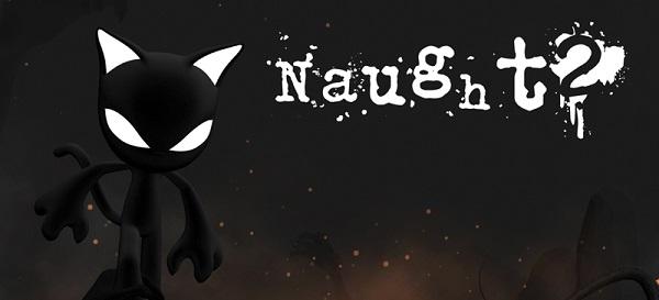 دانلود بازی زیبای Naught 2 برای گوشی های اندروید